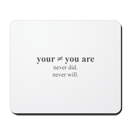 Your Mousepad