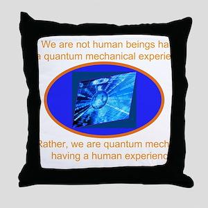 Quantum Mechanics quotes&Jokes Throw Pillow