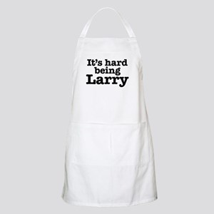 It's hard being Larry Apron