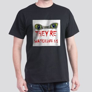 THEY SEE YOU! - Dark T-Shirt