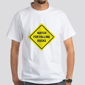 Watch For Falling Rocks White T-Shirt