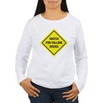 Watch For Falling Rocks Women's Long Sleeve T-Shir
