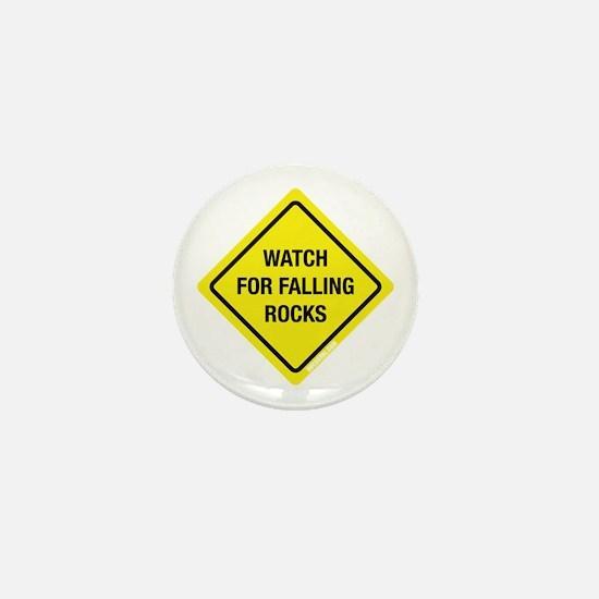 Watch For Falling Rocks Mini Button
