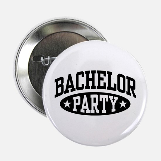 "Bachelor Party 2.25"" Button"