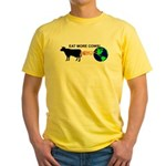 EAT MORE COWS! Yellow T-Shirt