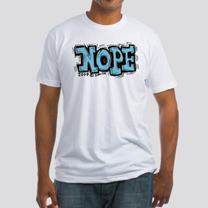 Nope Fitted T-Shirt