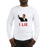 I Lie Long Sleeve T-Shirt