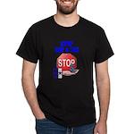 Stop Cap & Tax Dark T-Shirt