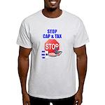 Stop Cap & Tax Light T-Shirt