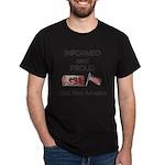 Informed and Proud Dark T-Shirt