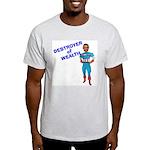 DESTORYER of WEALTH Light T-Shirt