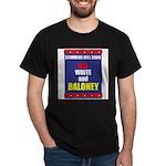 Red White & Baloney Dark T-Shirt
