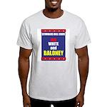 Red White & Baloney Light T-Shirt