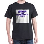 Stop Generational Theft Dark T-Shirt