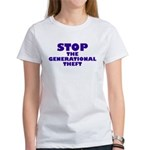 Stop Generational Theft Women's T-Shirt