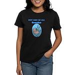 Don't Make Me Call Grandma Women's Dark T-Shirt