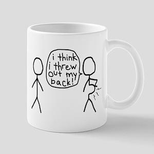 i think i threw out my back! Mug