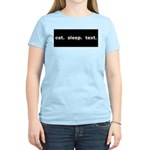 Eat Sleep Text Women's Light T-Shirt