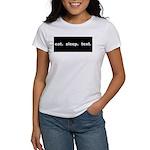 Eat Sleep Text Women's T-Shirt