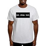 Eat Sleep Text Light T-Shirt