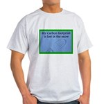 My Carbon Footprint Is Lost i Light T-Shirt