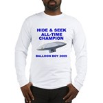 Balloon Boy - Hide & Seek Cha Long Sleeve T-Shirt