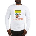 Read the Bill Long Sleeve T-Shirt