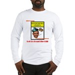 Read the Bill Long Sleeve T-Shirt