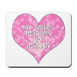 My Heart Belongs to Jesus Mousepad