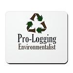 Pro-Logging Environmentalist Mousepad