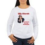 Silly Liberals (Uncle Sam) Women's Long Sleeve T-S