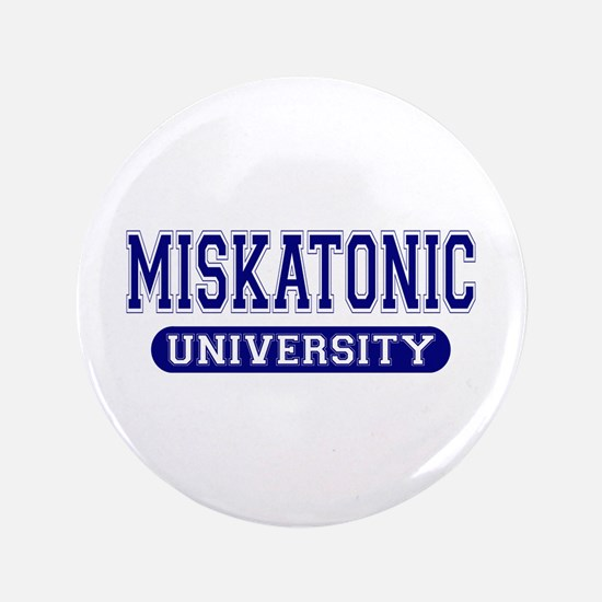 "Miskatonic University 3.5"" Button"