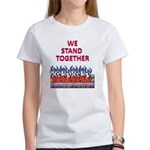 We Stand Together Women's T-Shirt