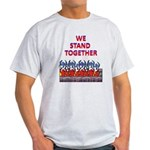 We Stand Together Light T-Shirt