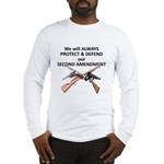Protect & Defend theSecond Am Long Sleeve T-Shirt
