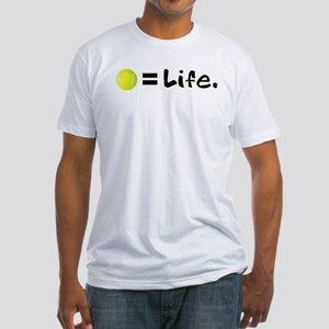 Tennis Ball = Life Fitted T-Shirt