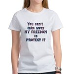 Protect My Freedom Women's T-Shirt