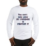 Protect My Freedom Long Sleeve T-Shirt