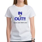 In or Out - Speak with Your V Women's T-Shirt