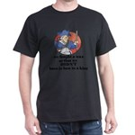 Don't Bow to Kings Dark T-Shirt