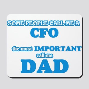 Some call me a Cfo, the most important c Mousepad