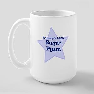 Mommy's Little Sugar Plum Large Mug