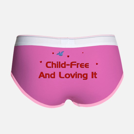 Child-Free Loving It Women's Boy Brief