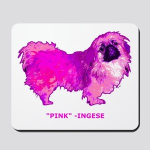 "Pekingese in "" Hot Pink"" Mousepad"