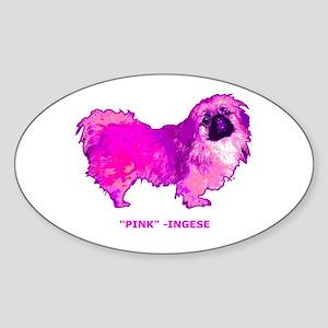 """Pekingese in """" Hot Pink"""" Oval Sticker"""