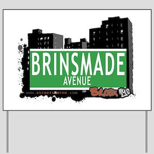 Brinsmade Av, Bronx, NYC Yard Sign