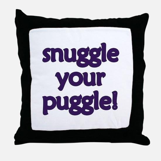 Snuggle Your Puggle Throw Pillow