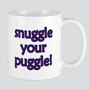 Snuggle Your Puggle Mug