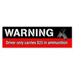 Warning Driver Carries Ammo (Bumper)