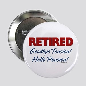 "Retired: Goodbye Tension Hell 2.25"" Button"
